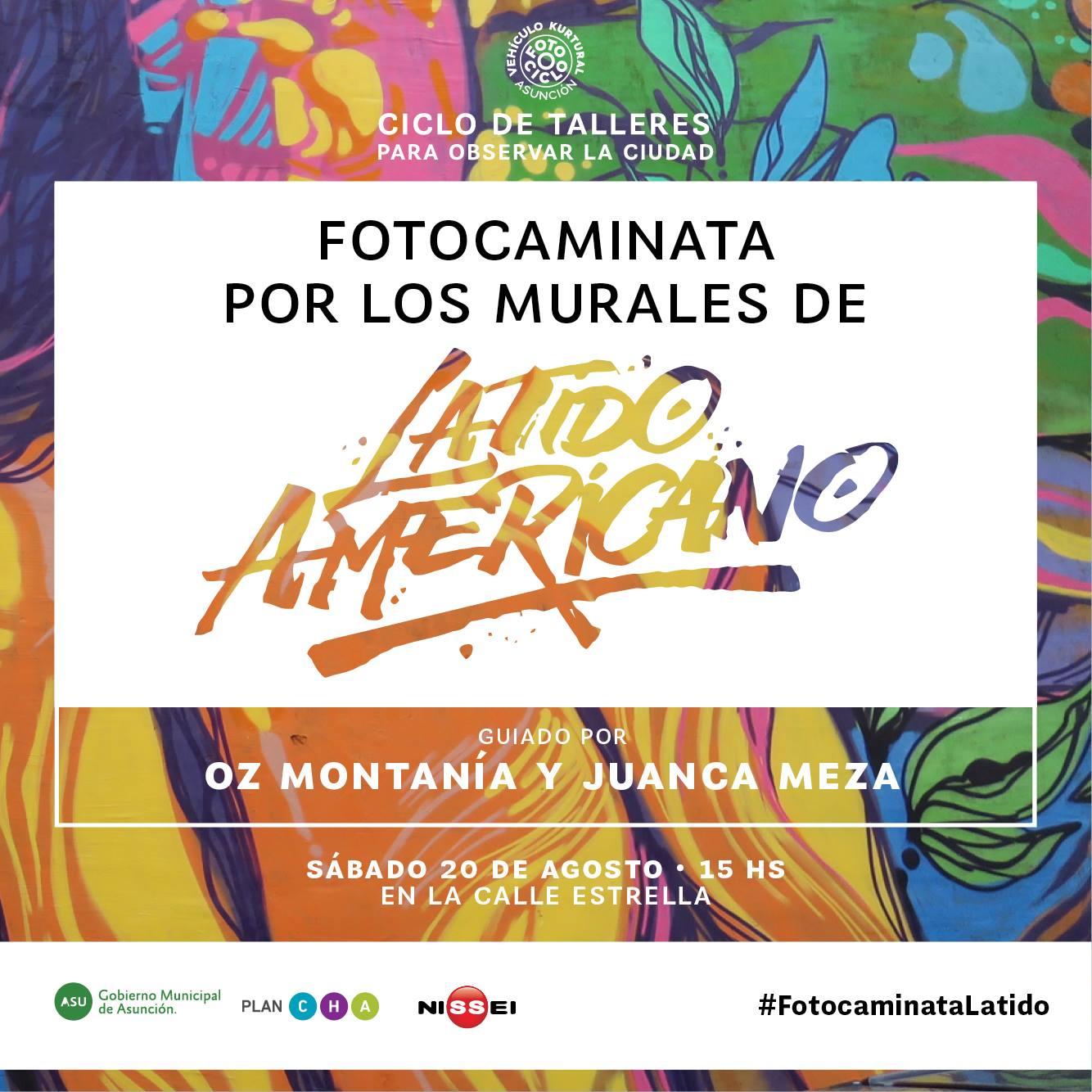 La fotocaminata por los murales de #LatinoAmericano con Fotociclo [Evento]